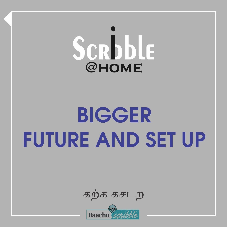 Bigger Future and Set Up