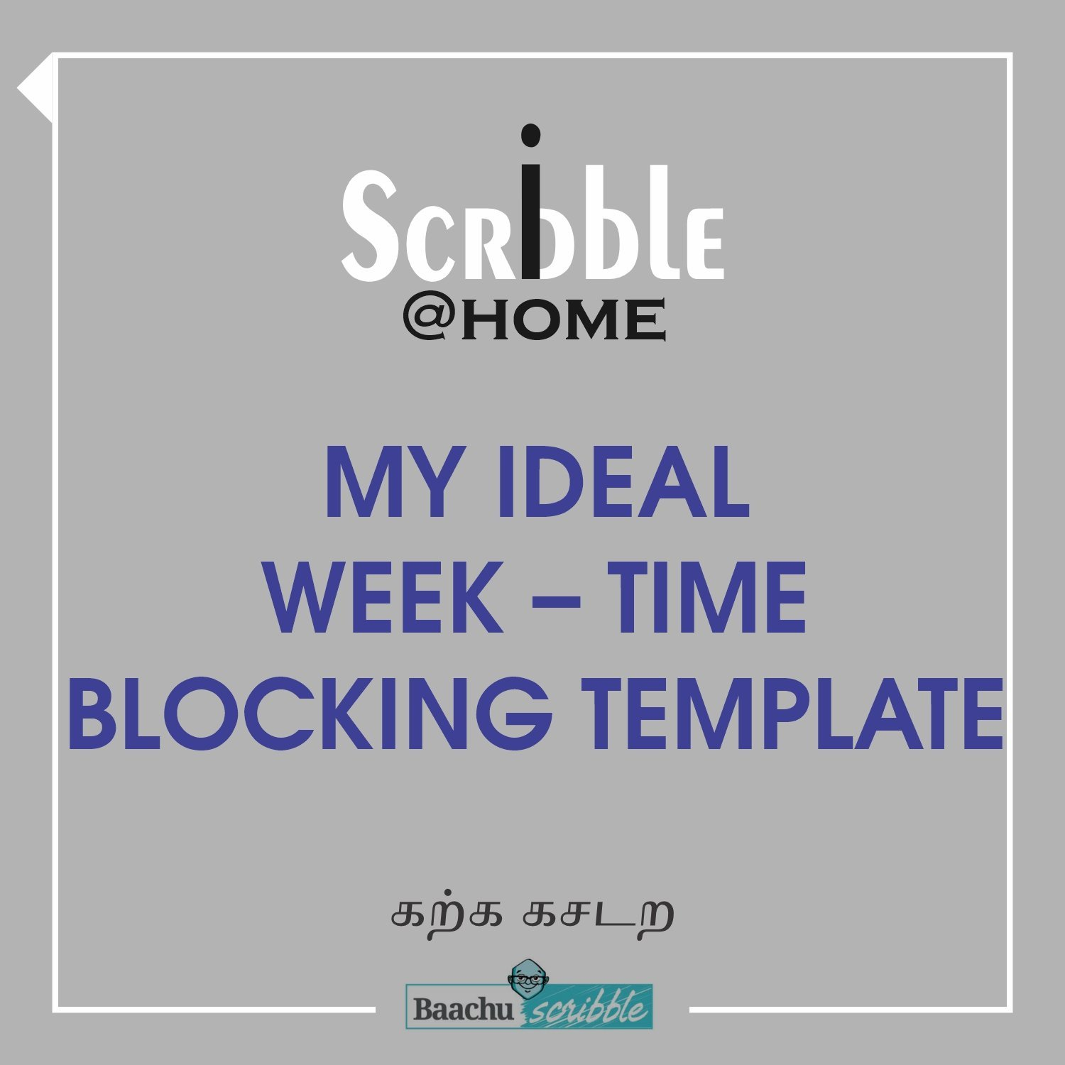 My Ideal Week – Time Blocking Template