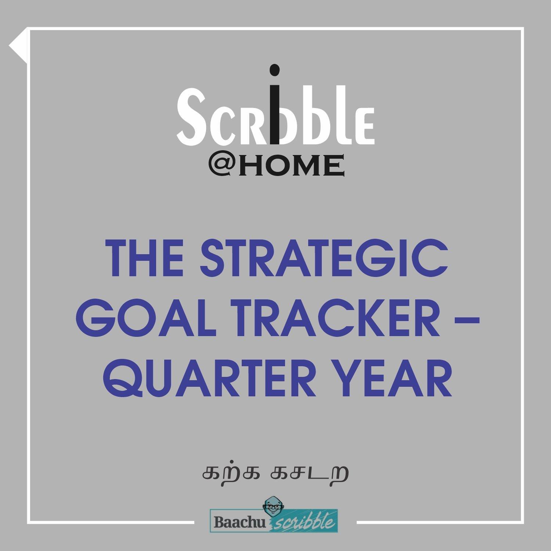 The Strategic Goal Tracker – Quarter Year