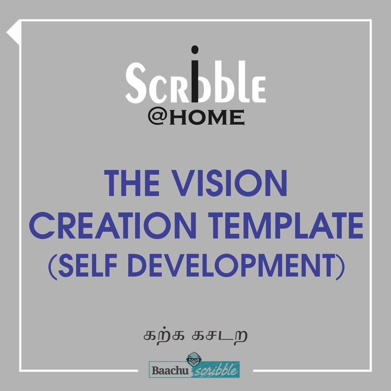 The Vision Creation Template (Self Development)