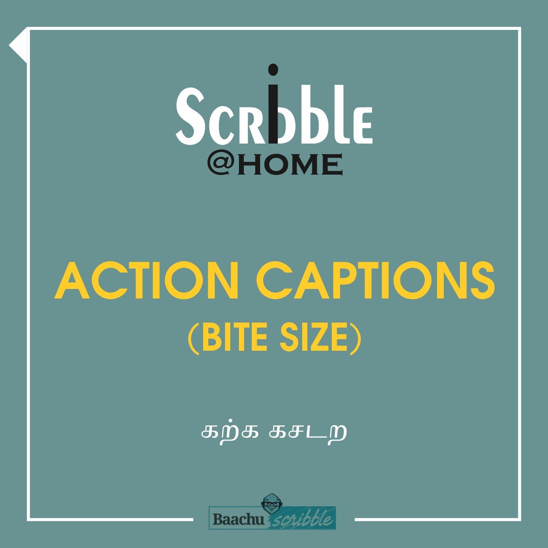 Action Captions (Bite Size)
