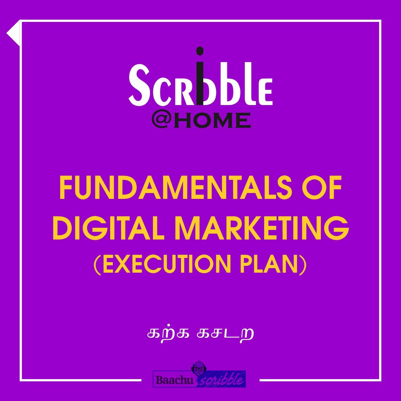 Fundamentals of Digital Marketing (Execution Plan)