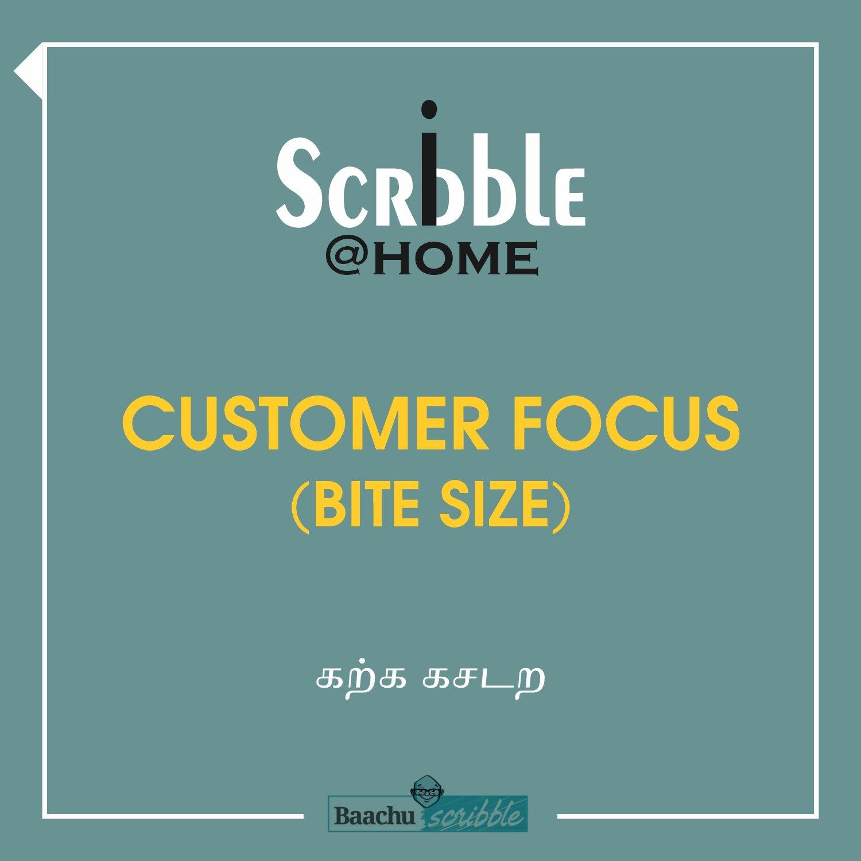 Customer Focus (Bite Size)