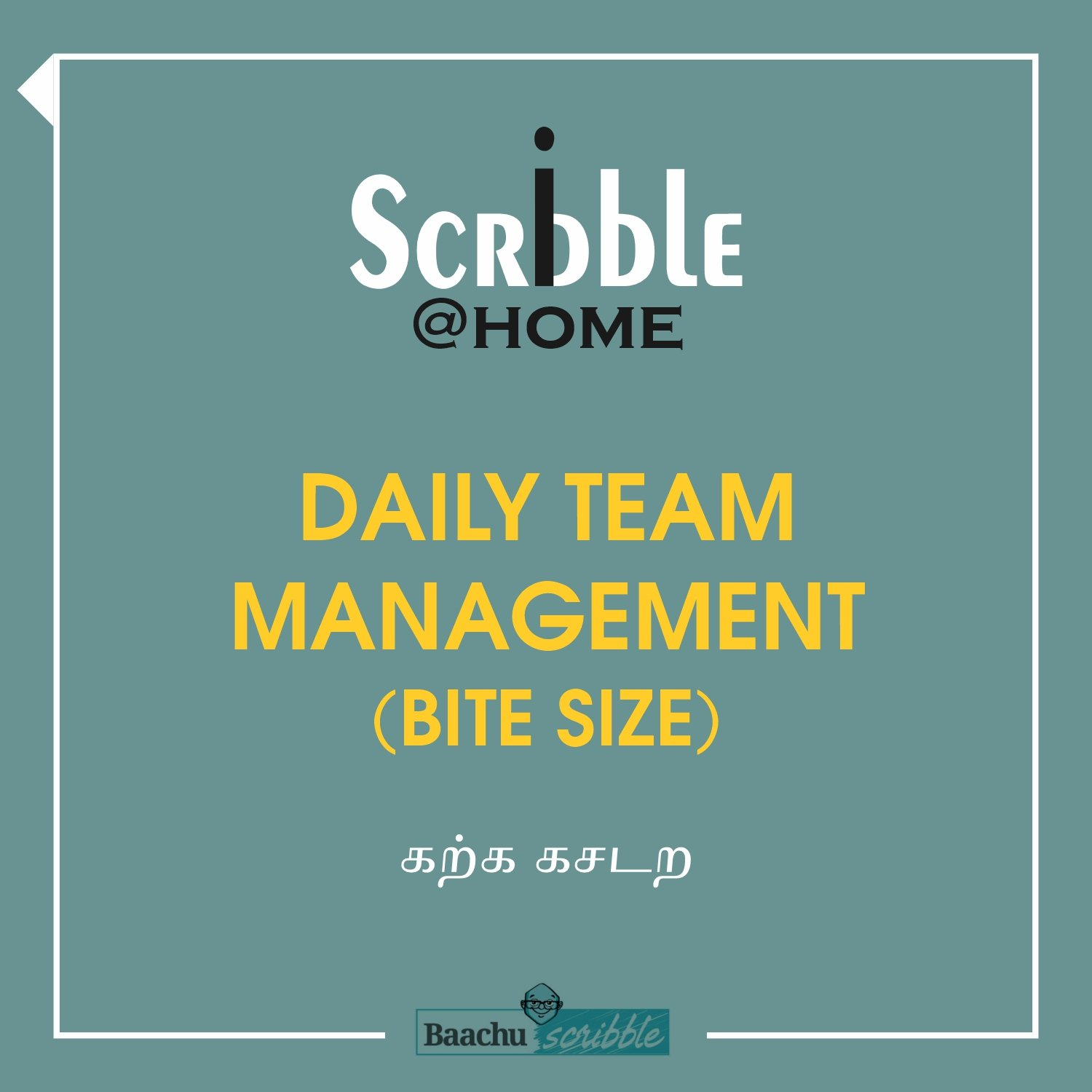 Daily Team Management (Bite Size)