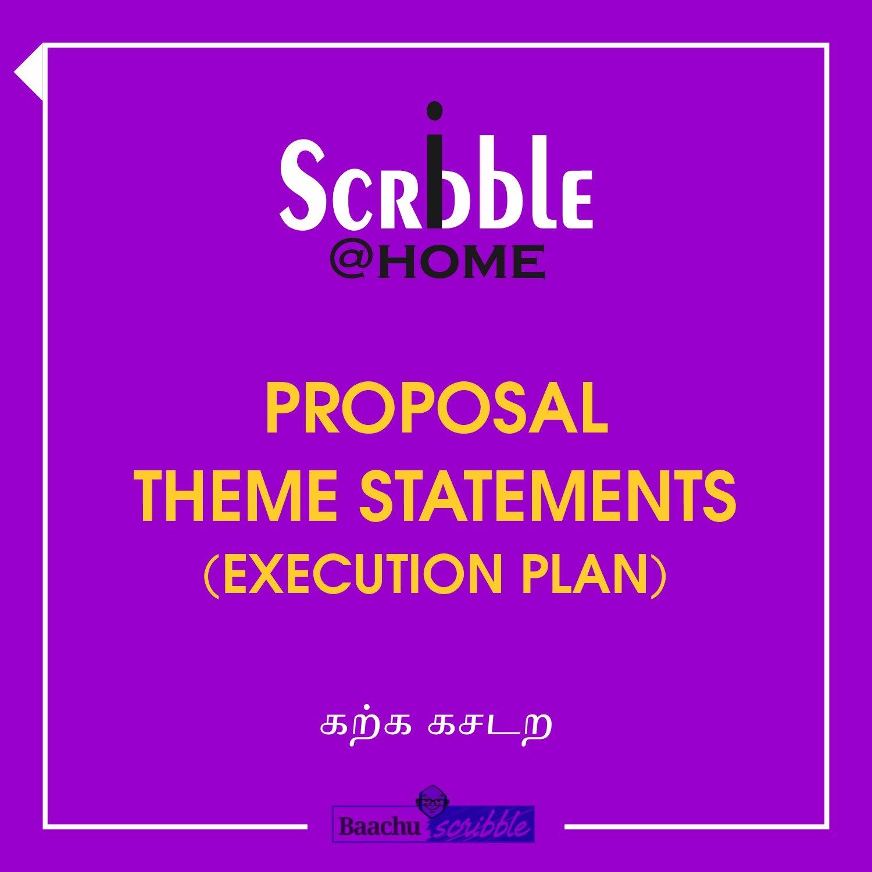 Proposal Theme Statements (Execution Plan)