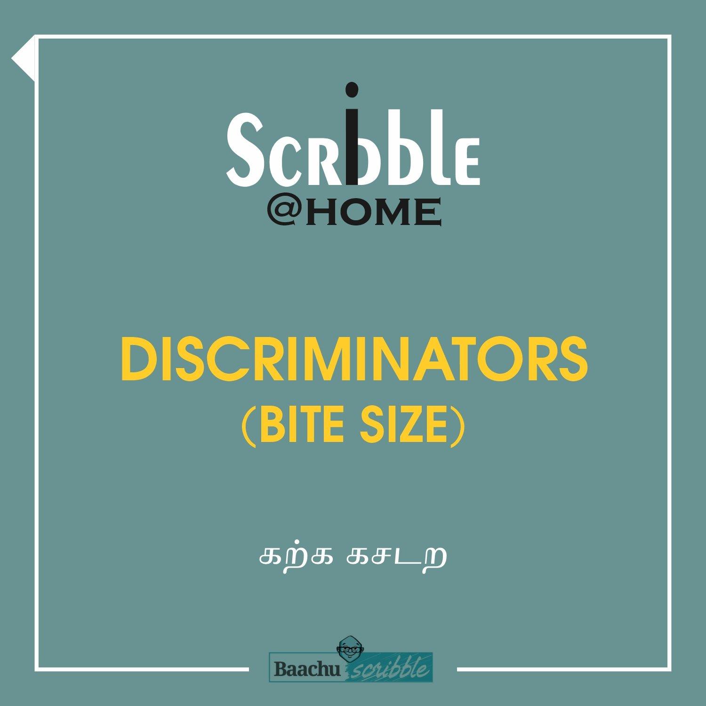 Discriminators (Bite Size)