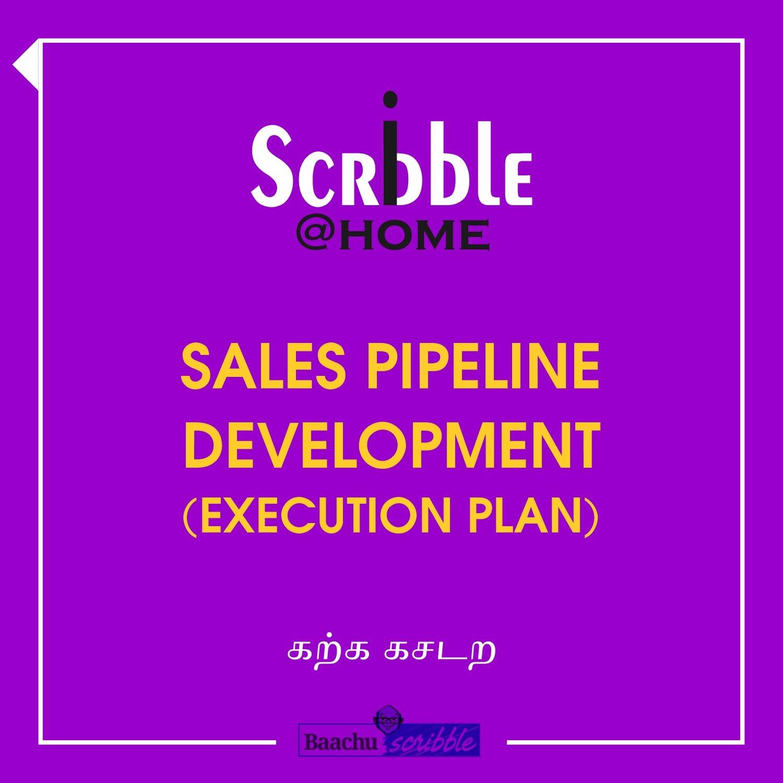 Sales Pipeline Development (Execution Plan)