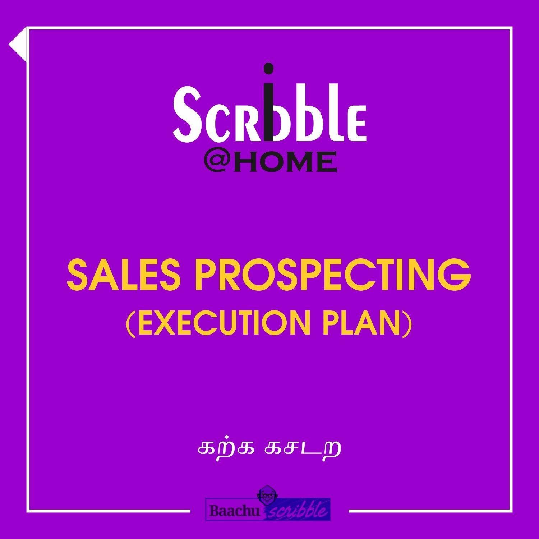 Sales Prospecting (Execution Plan)
