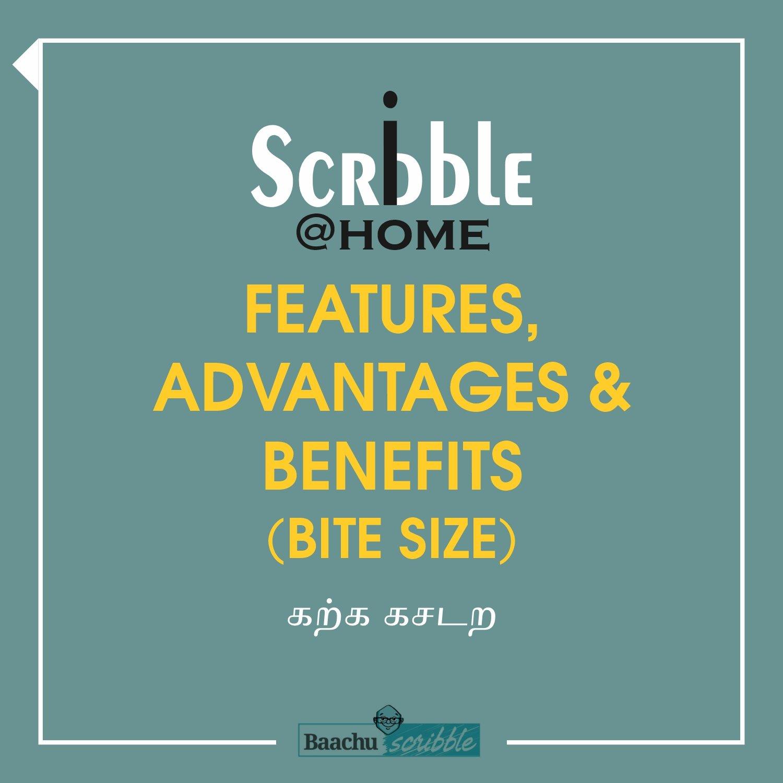Features, Advantages & Benefits (Bite Size)