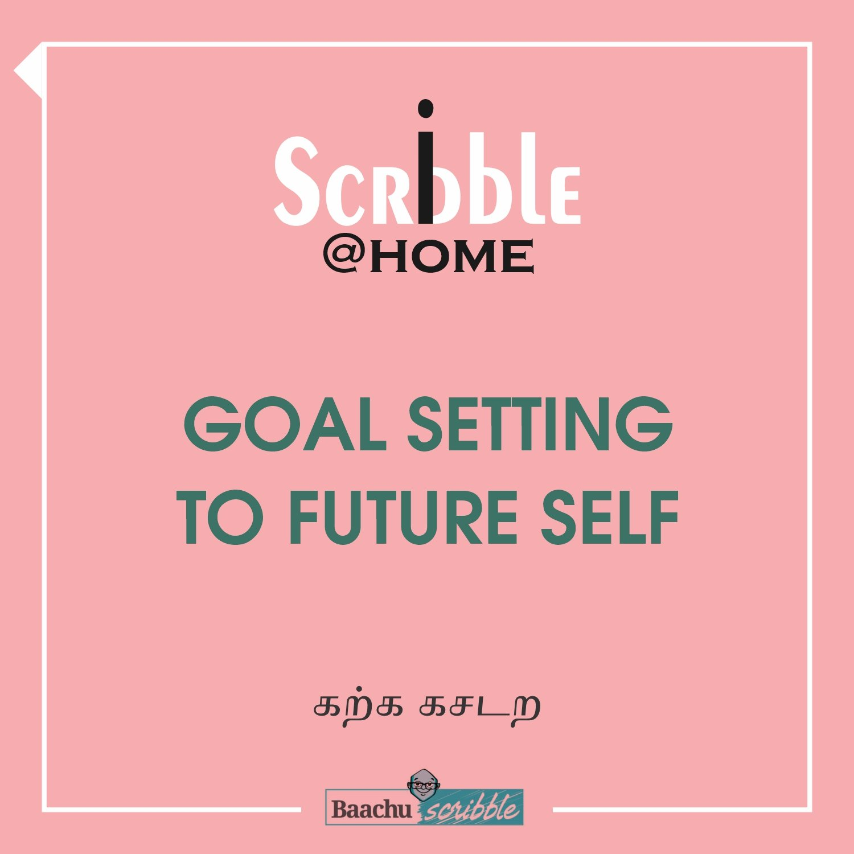 Goal Setting to Future Self