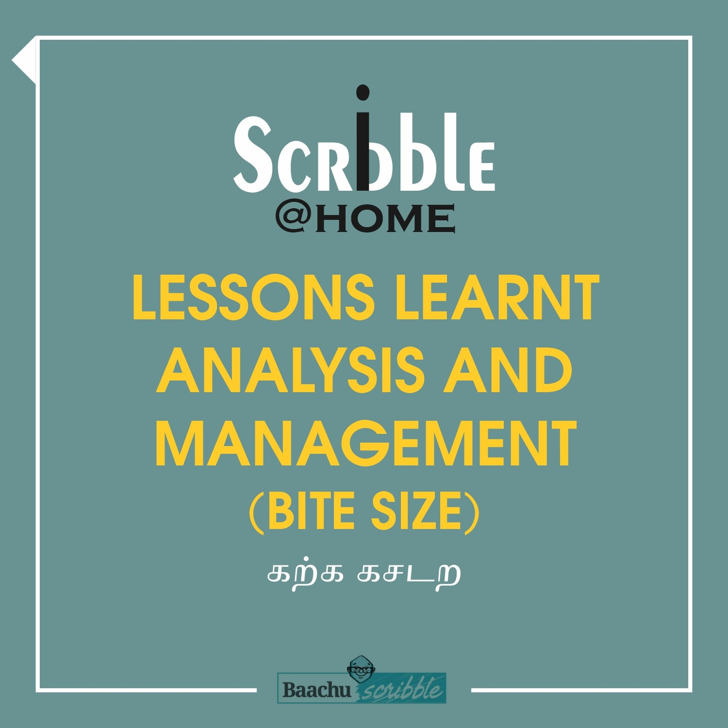 Lessons Learnt Analysis and Management (Bite Size)