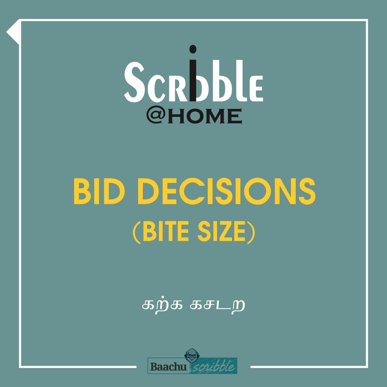 Bid Decisions (Bite Size)