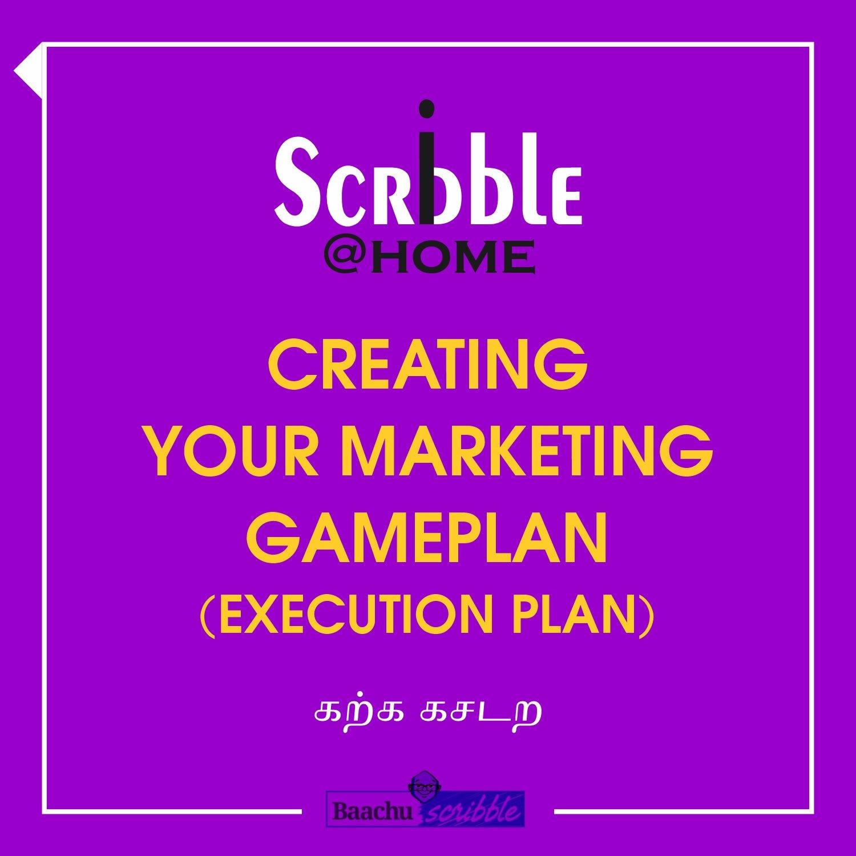 Creating Your Marketing GamePlan (Execution Plan)
