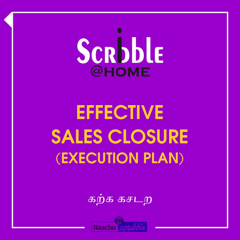 Effective Sales Closure (Execution Plan)