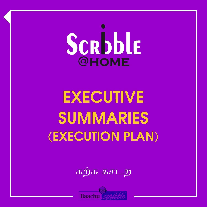Executive Summaries (Execution Plan)